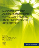 Nanostrucutred Carbon Nitrides for Sustainable Energy and Environment Applications