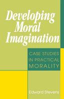 Developing Moral Imagination
