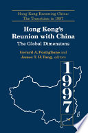 Hong Kong S Reunion With China The Global Dimensions