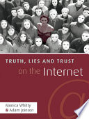 Truth Lies And Trust On The Internet Book PDF