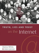 Pdf Truth, Lies and Trust on the Internet