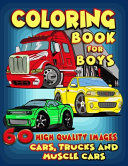Cars  Trucks and Muscle Cars Coloring Book for Boys