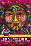 The Wisdom Keepers Oracle Deck And Inner Guidebook