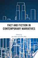 Fact and Fiction in Contemporary Narratives