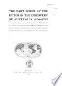 Het aandeel der Nederlanders in de ontdekking van Australi   1606 1765