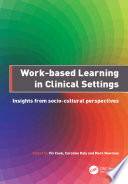 Work Based Learning In Clinical Settings