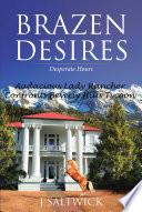 Brazen Desires