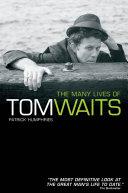 The Many Lives of Tom Waits Pdf