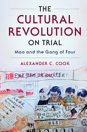 The Cultural Revolution on Trial