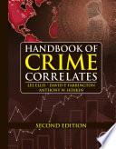 """Handbook of Crime Correlates"" by Lee Ellis, David P. Farrington, Anthony W. Hoskin"