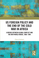Pdf US Foreign Policy and the End of the Cold War in Africa