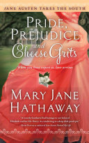 Pride  Prejudice and Cheese Grits