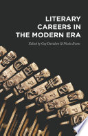 Literary Careers in the Modern Era