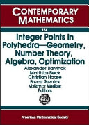 Integer Points in Polyhedra     Geometry  Number Theory  Algebra  Optimization