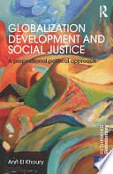 Globalization Development and Social Justice