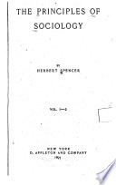 The Principles of Sociology  pt  I  The data of sociology  pt  II  The inductions of sociology  pt  III  The domestic relations  1882