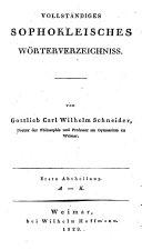 Sophokles Tragoedien: -10.bd. Vollst. Sophocleisches wörterverzeichnis