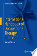 """International Handbook of Occupational Therapy Interventions"" by Ingrid Söderback"
