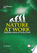 Nature at Work   the Ongoing Saga of Evolution Book