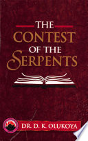 The Contest of the Serpents