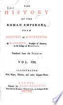 The History Of The Roman Emperors From Augustus To Constantine PDF