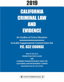 2019 California Criminal Law and Evidence P C  832 Course