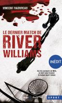 Pdf Le dernier match de River Williams -Inédit-