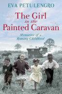 The Girl in the Painted Caravan