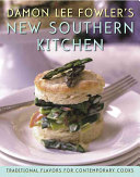 Damon Lee Fowler s New Southern Kitchen