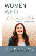 Women Who Illuminate Gina Fresquez Book PDF