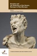 Emotion and the Seduction of the Senses, Baroque to Neo-Baroque [Pdf/ePub] eBook