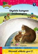 Books - Hola Grade 1 Big Book 2 Utyelelo kumyezo wezilwanyana | ISBN 9780195986617