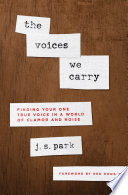 The Voices We Carry