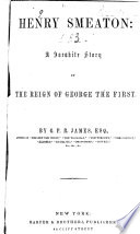 Henry Smeaton   1850  The commisioner  1851  The fate  1851  Aims and obstacles  1851  Pequinillo  1852 Book
