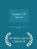 Psalms of David   Scholar s Choice Edition