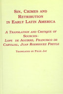 Sin  Crimes  and Retribution in Early Latin America
