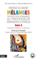 Pdf Partage du savoir. Mélanges offerts en hommage au Professeur Mamadou Kandji Tome 2 Telecharger