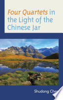 Four Quartets in the Light of the Chinese Jar