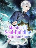 Master of Soul Building