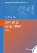 Biomedical Visualisation Book