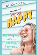 The Bible of Being Happy Book