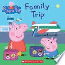 Family Trip  Peppa Pig