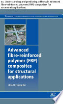 Advanced Fibre Reinforced Polymer Frp Composites For Structural Applications Book PDF