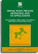 Spatial Point Process Modelling and Its Applications