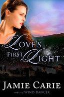 Love s First Light