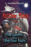 Read Online Matthew Texas In: the Search for the Four Nails For Free