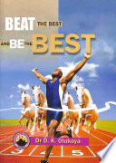 Beat the Best and be the Best
