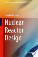 Nuclear Reactor Design Book PDF