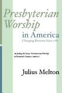 Presbyterian Worship in America