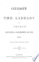 Catalogue of the Library of the Oldham Equitable Co-operative Society, etc